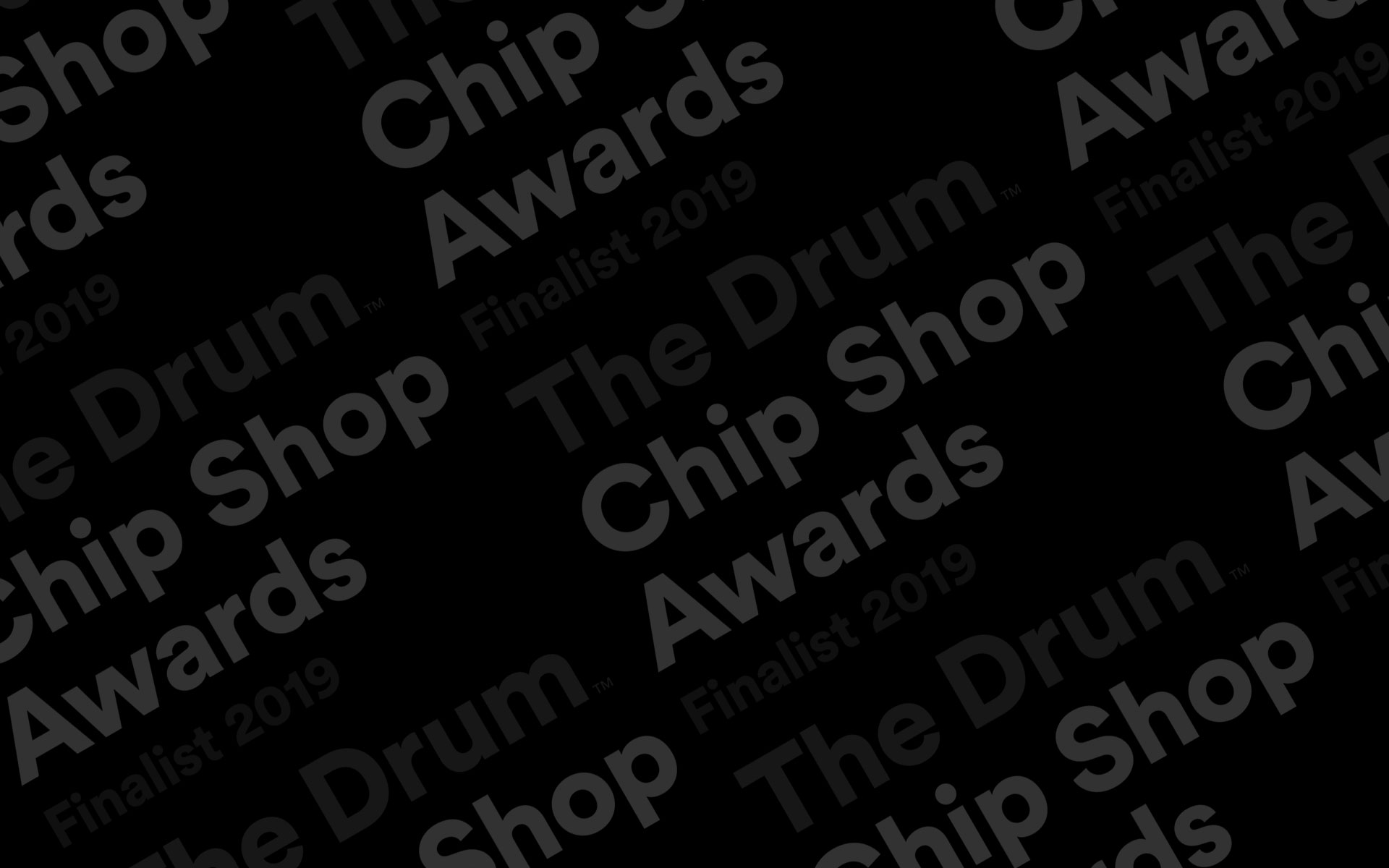 We're nominated in 7 categories at The Chip Shop Awards by The Drum